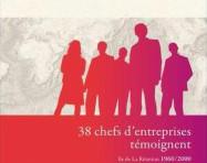 38 chefs d'entreprises témoignent