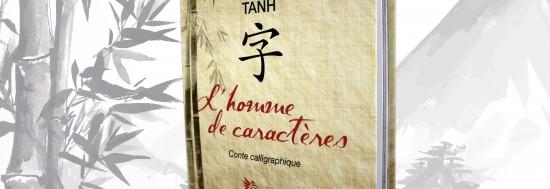 L'homme de caractères, conte calligraphique